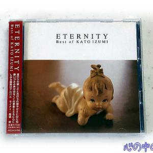 Best of KATO IZUMI -ETERNITY-/加藤いづみ♪