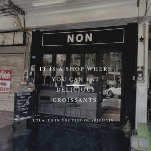シラチャの街中にあるクロワッサン専門パン屋さん「NON croissant」