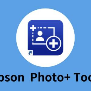 Epson Photo+ Tool(エプソンフォトプラスツール)について。
