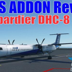 MSFSアドオンレビュー:ボンバルディア DHC-8 Q400