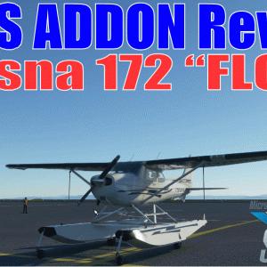 MSFSアドオンレビュー:セスナ172水上機