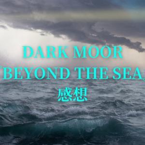 DARK MOOR アルバム『BEYOND THE SEA』感想