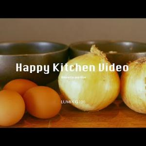 LUMIX G100で料理レシピを動画で記録するHappy Kitchen Video【パナソニック公式】