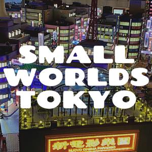 【SMALL WORLDS TOKYO スモールワールズ東京】行ってみてどうだった?チケット購入方法は?
