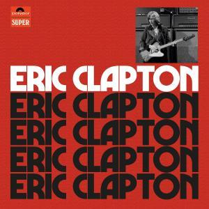 【音楽】エリック・クラプトン、ファースト・ソロ・アルバムの50周年記念デラックス盤の発売が決定  [湛然★]