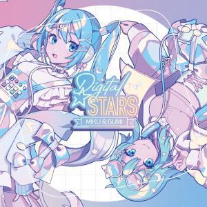 「Digital Stars feat. MIKU & GUMI Compilation CD」受注開始!