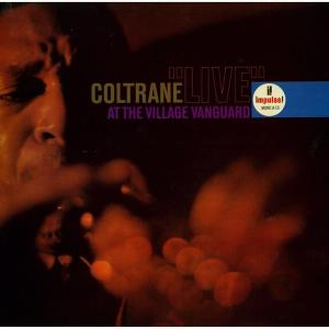 "A-10 COLTRANE ""LIVE"" AT THE VILLAGE VANGUARD"