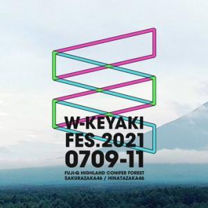 <W-KEYAKI FES. 2021>Day-3 櫻坂/日向坂46合同ライブ☆セトリ