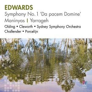 Edwards: Symphony No. 1 'da Pacem Domine'/Maninyas Sydney Symphony Orchestra