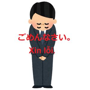 """ベトナム語で「ごめんなさい」って言ってみよう!""""Xin lỗi"""" tiếng Nhật nói như thế nào?"""