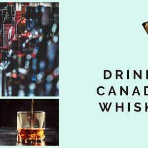 自宅で楽しむウィスキー! 飲みやすいカナディアン・ウィスキー