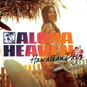 [Music] Aloha Heaven ~ Hawaiian Days