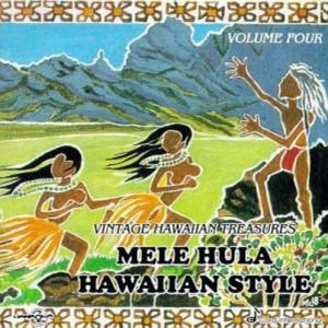 [Music] Vintage Hawaiian Treasures – Vol.4 Mele Hula Hawaiian Style