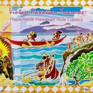 [Music] Vintage Hawaiian Treasures – Hapa-Haole Hawaiian Hula Classics