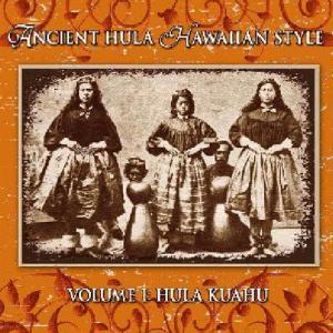 [Music] Ancient Hula Hawaiian Style – Vol.1 Hula Kuahu