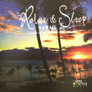 [Music] Stephen Jones & Bryan Kessler – Relax & Sleep Hawaii