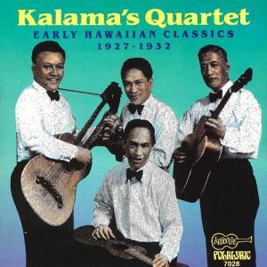 [Music] Kalama's Quartet – Early Hawaiian Classics 1927~1932