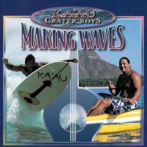 [Music] Ka'au Crater Boys – Making Waves