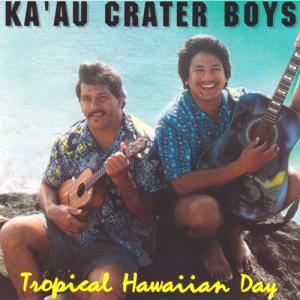 [Music] Ka'au Crater Boys – Tropical Hawaiian Day