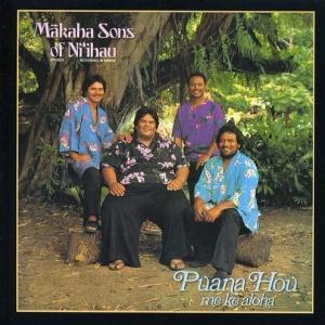 [Music] The Makaha Sons of Ni'ihau – Pauna Hou Me Ke Aloha