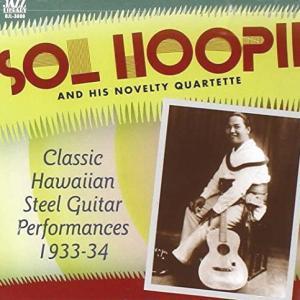 [Music] Sol Hoopii – Classic Hawaiian Steel Guitar Performances 1933-34