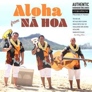 [Music] Na Hoa「Aloha From Na Hoa」