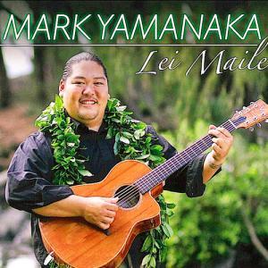 [Music] Mark Yamanaka「Lei Maile」