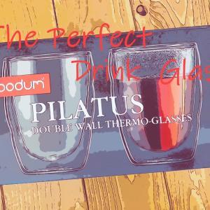 【ボダム】それは最高のグラスです(bodum PILATUS/ボダム ピラトゥス ダブルウォールグラス)