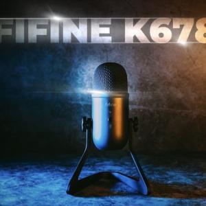 Amazon評価4.5のUSBマイク『FIFINE K678』を辛口レビュー