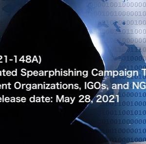 政府機関、IGO、NGO を標的とした高度なスピアフィッシング攻撃 アラート(AA21-148A)