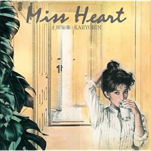 Miss Heart/上田知華+KARYOBIN(1981)