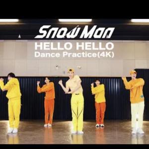 SnowMan『HELLO HELLO』Dance practice