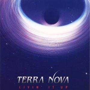 TERRA NOVA『LIVIN' IT UP』