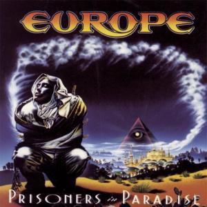 EUROPE『PRISONERS IN PARADISE』