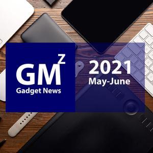 【2021年5月〜6月分】ガジェットマニアZ・投稿記事まとめ