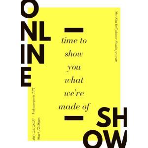 本日23日 ON LINE SHOW