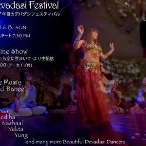 明日13日 Online Show Devadasi Festival~ Embrace