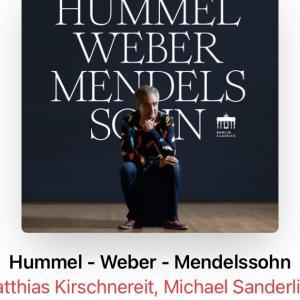 Hummel - Weber - Mendelssohn ドイツロマン派の華麗なるピアニズム