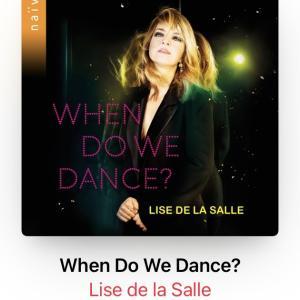 リーズ・ドゥ・ラ・サールの「When do we dance?」で鬱陶しい世界の露払い