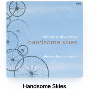 シルヴェストロフの handsome skies を聴く