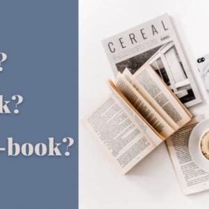 読書するなら電子書籍?オーディオブック?やっぱり紙の本?それぞれのメリットとデメリットを解説!