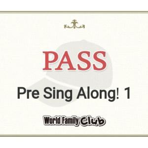 【DWE記録】ブルーCAP Pre Sing Along! 1結果&ごほうびシール