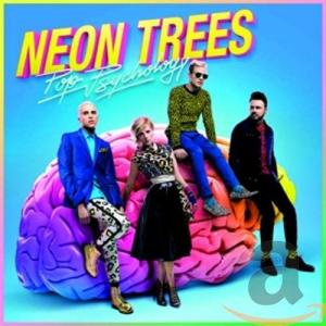 Neon Trees / Pop Psychology