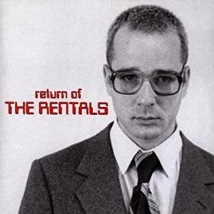 The Rentals / Return Of The Rentals