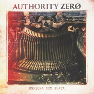 Authority Zero / Persona Non Grata
