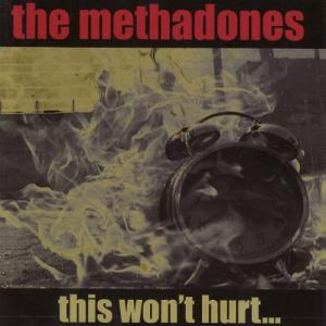 The Methadones / This Won't Hurt…