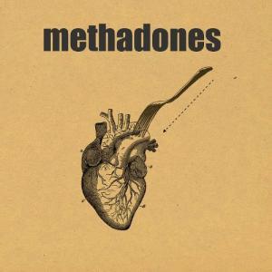 The Methadones / The Methadones