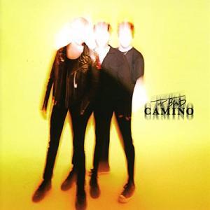 The Band Camino / The Band Camino