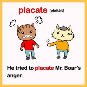 placate-英検1級イラスト英単語