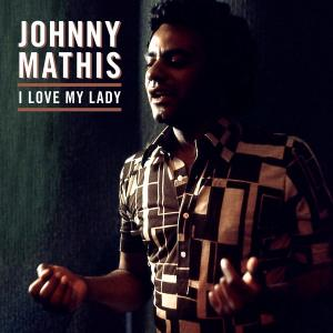 *Johnny Mathis - It's Alright To Love Me ♪